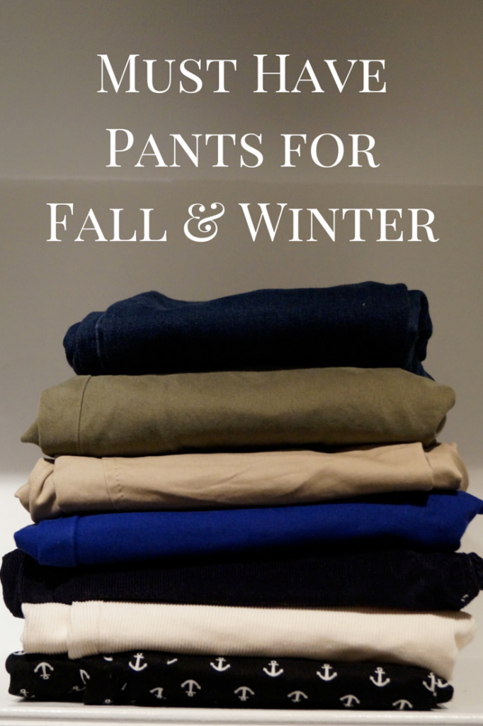 Must Have Pants for Fall and Winter