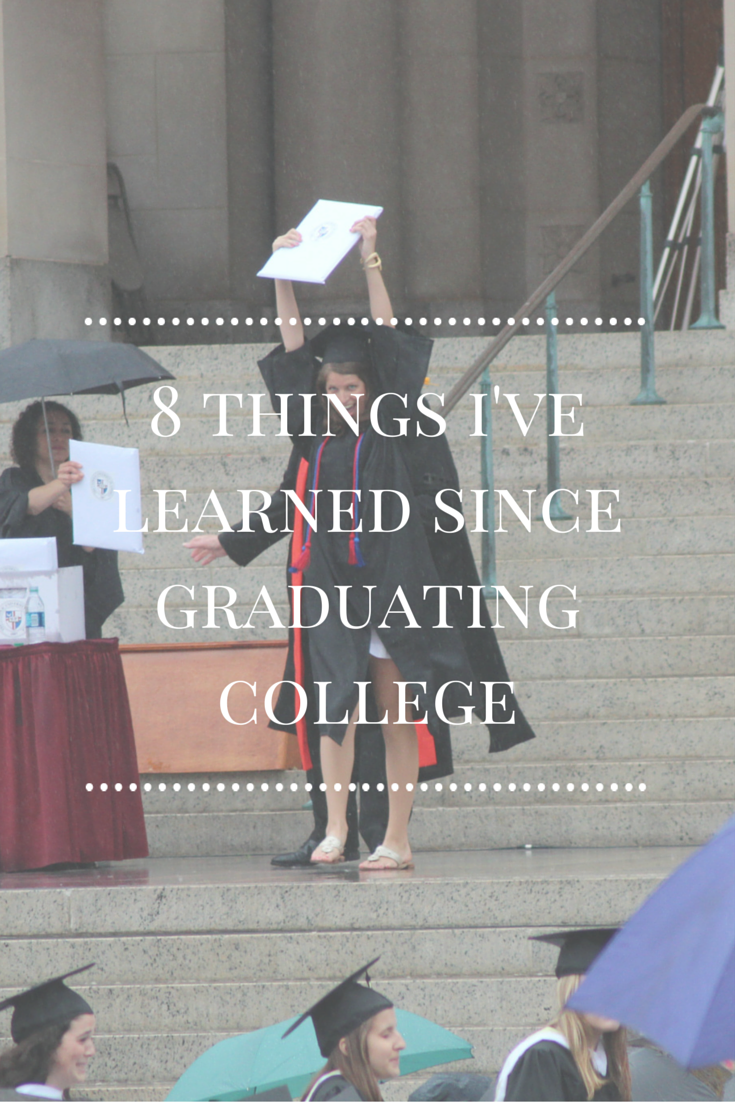 8 Things I've Learned Since Graduating College