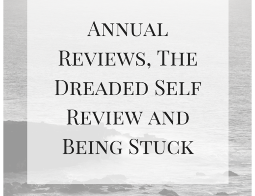 Annual Reviews, The Dreaded Self Review and Being Stuck