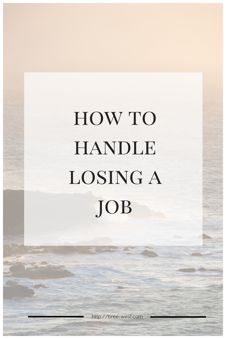 How to Handle Losing a Job